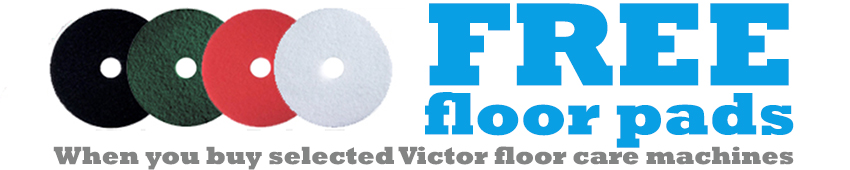 Free Floor Pads when you buy a selected Victor floor care machine